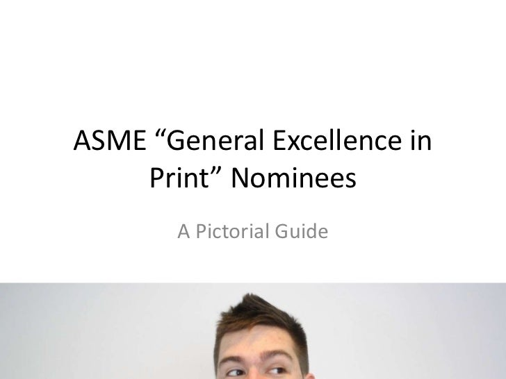 "ASME ""General Excellence in Print"" Nominees<br />A Pictorial Guide<br />"
