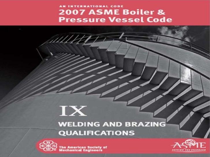 Section IX of the ASME BPVC
