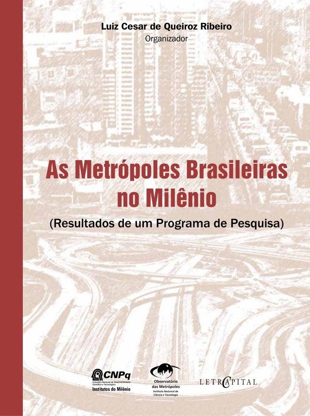 As Metrópoles Brasileiras no Milênio 1