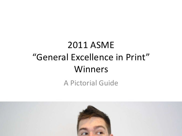 """2011 ASME """"General Excellence in Print"""" Winners<br />A Pictorial Guide<br />"""