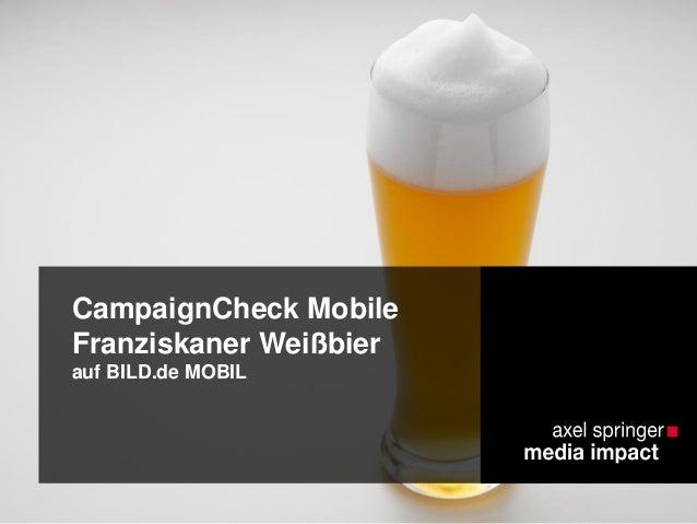 CampaignCheck Mobile: Franziskaner auf BILD.de MOBIL