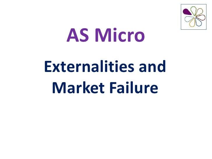 AS MicroExternalities and Market Failure