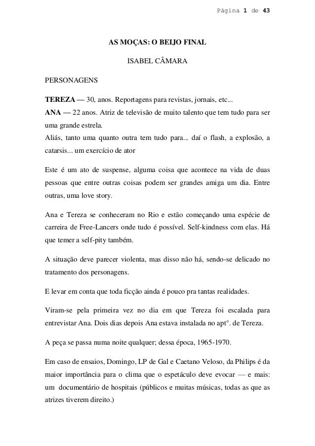 Página 1 de 43                      AS MOÇAS: O BEIJO FINAL                             ISABEL CÂMARAPERSONAGENSTEREZA — 3...
