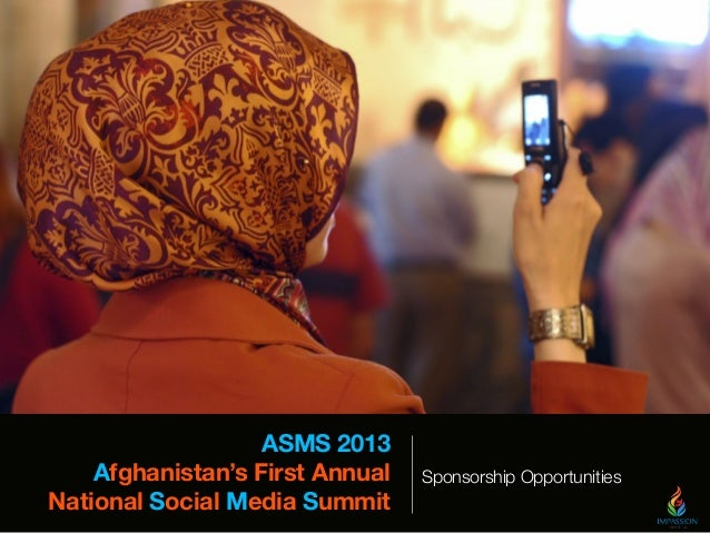 ASMS 2013 Afghanistan's First Annual National Social Media Summit Sponsorship Opportunities