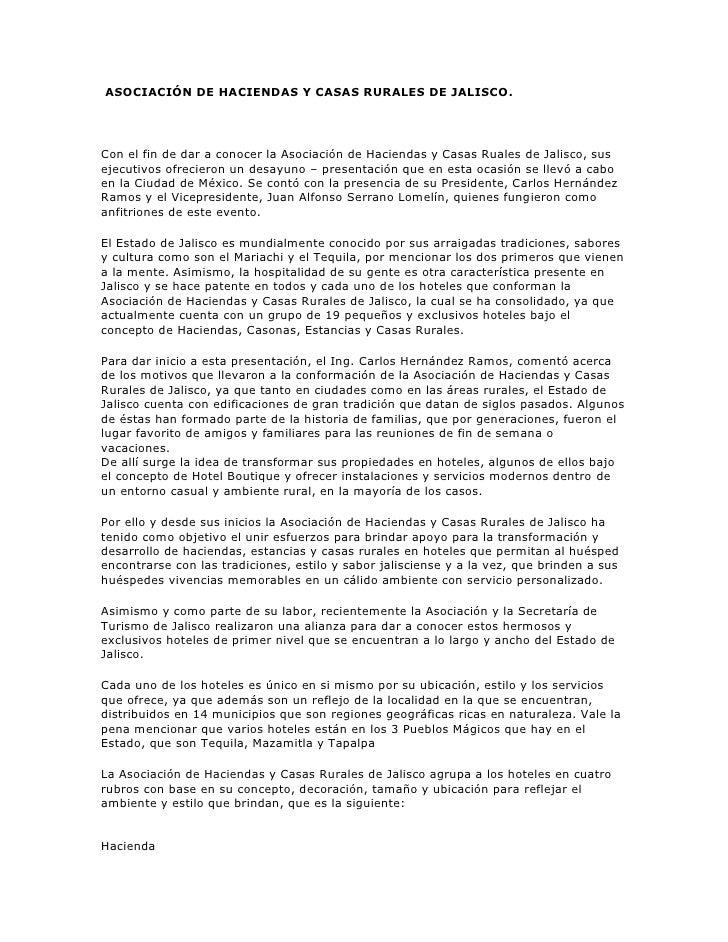 ASOCIACIÓN DE HACIENDAS Y CASAS RURALES DE JALISCO.Con el fin de dar a conocer la Asociación de Haciendas y Casas Ruales d...