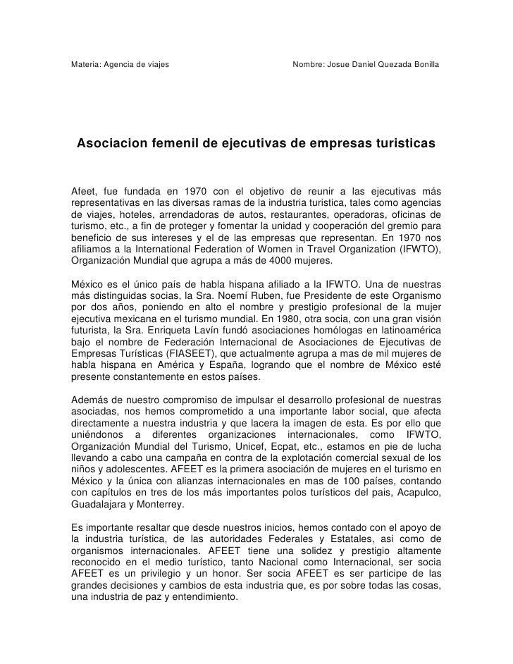 Materia: Agencia de viajes                        Nombre: Josue Daniel Quezada Bonilla Asociacion femenil de ejecutivas de...