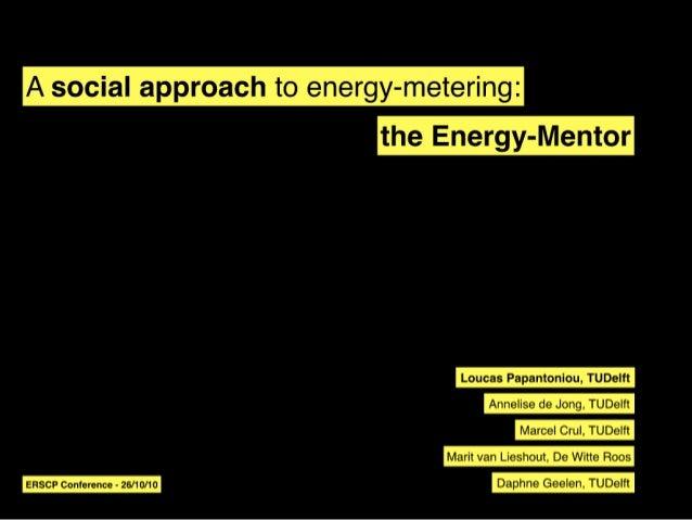 A social approach to energy metering erscp-loucaspapa