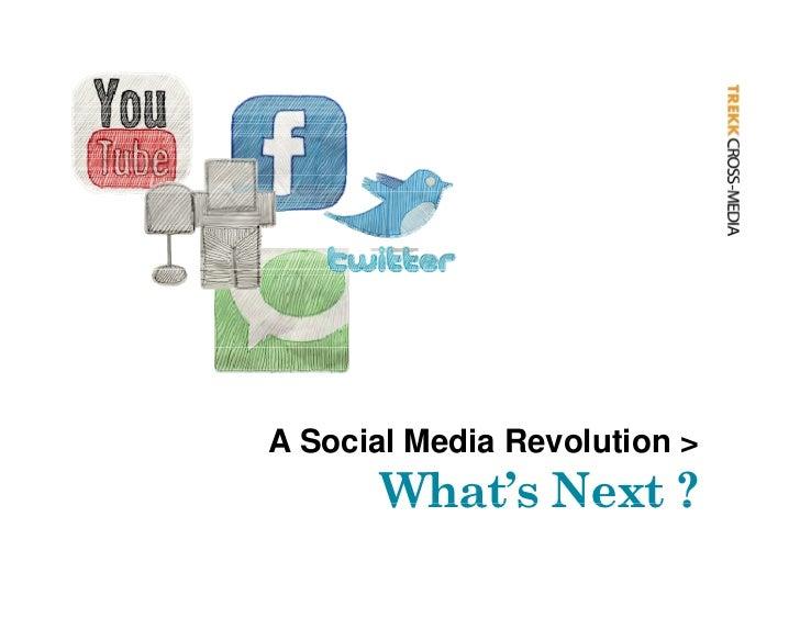 A Social Media Evolution - Whats Next
