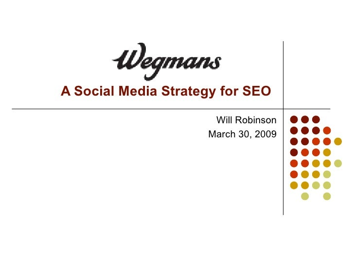 A Social Media Strategy For Wegmans