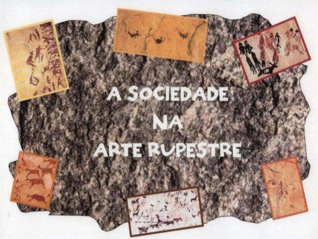 A sociedade na arte rupestre