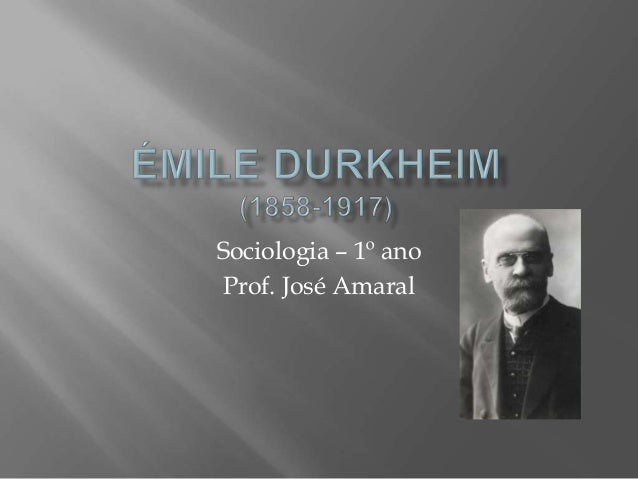Sociologia – 1º anoProf. José Amaral