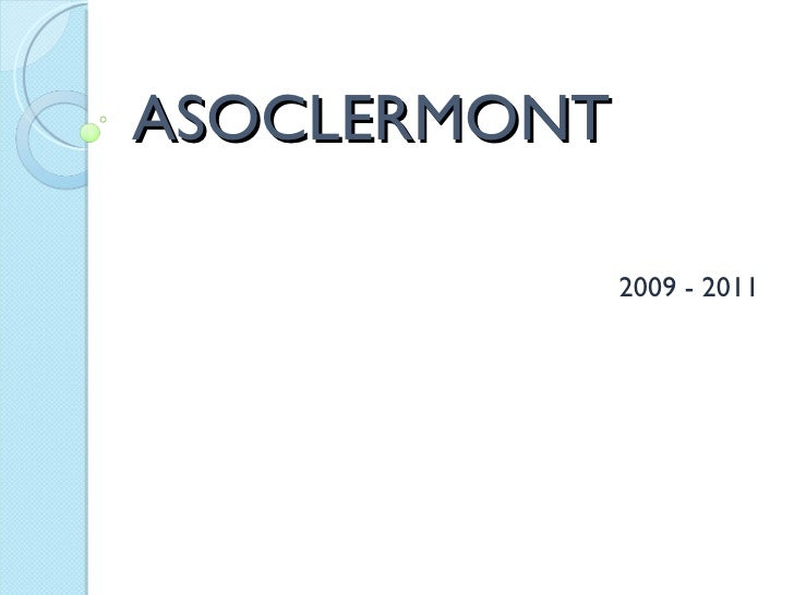 ASOCLERMONT 2009 - 2011