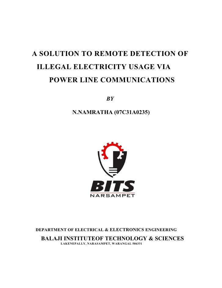A SOLUTION TO REMOTE DETECTION OF ILLEGAL ELECTRICITY USAGE VIA    POWER LINE COMMUNICATIONS                              ...
