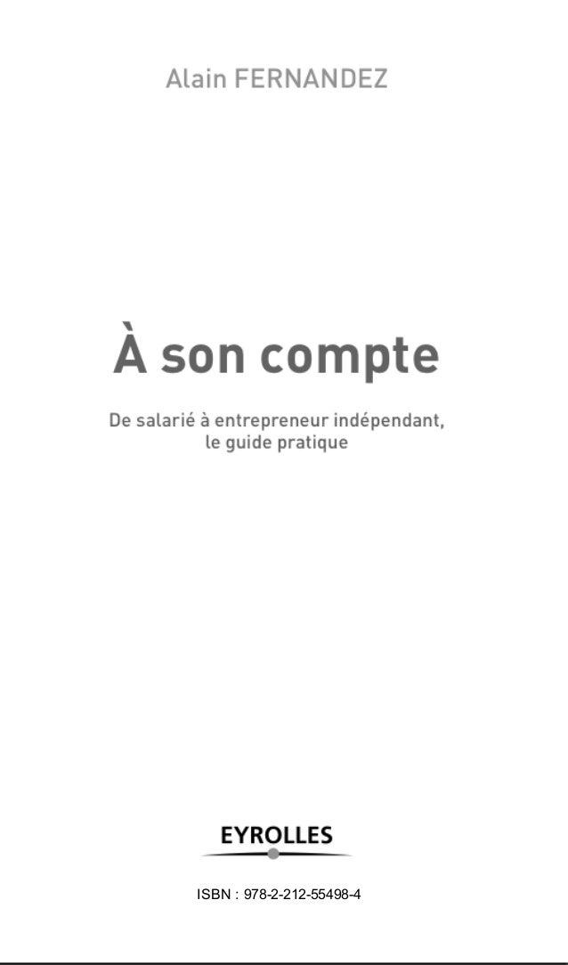 A son compte, de salarié à entrepreneur indépendant, guide pratique