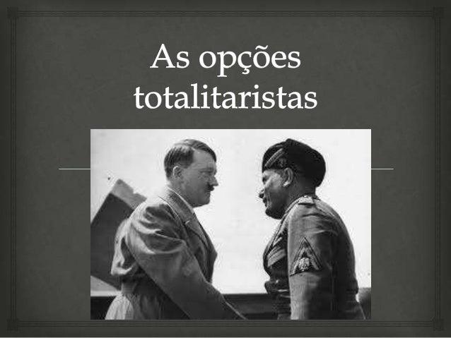 """Fascismo   Benito Mussolini (1933-1945)  Lema: """"Acreditar, Obedecer, Combater""""  Partido: Partido Nacional Fascista"""