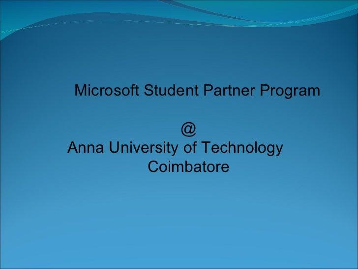 Microsoft Student Partner Program    @ Anna University of Technology  Coimbatore