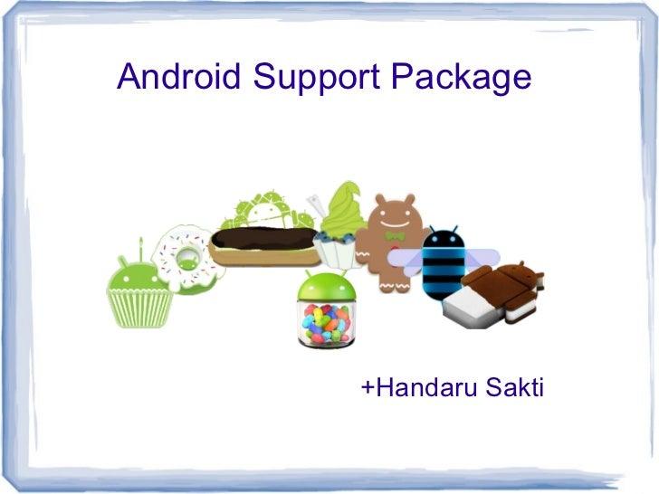 Android Support Package             +Handaru Sakti
