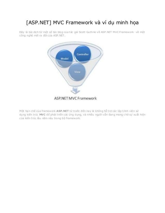 [ASP.NET] MVC Framework và ví dụ minh họa Đây là bài dịch từ một số bài blog của tác giả Scott Guthrie về ASP.NET MVC Fram...
