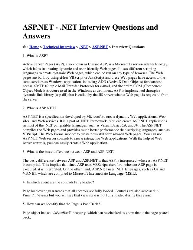 ASP.NET - .NET Interview Questions and Answers @ : Home > Technical Interview > .NET > ASP.NET > Interview Questions 1. Wh...