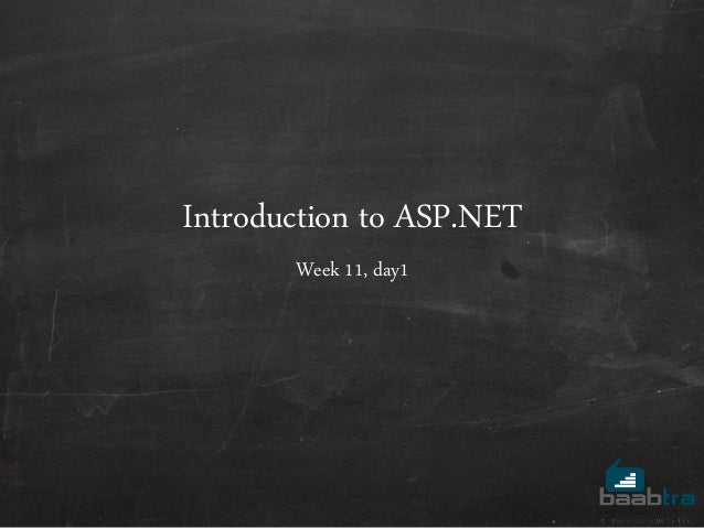 Introduction to ASP.NET Week 11, day1