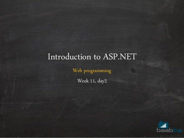 Introduction to ASP.NET Web programming Week 11, day2