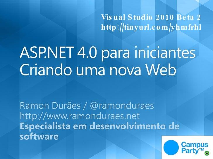 Visual Studio 2010 Beta 2 http://tinyurl.com/yhmfrhl