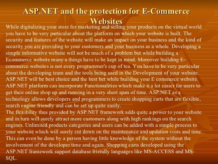 ASP.NET and the protection for E-Commerce Websites While digitalizing your store for marketing and selling your products o...