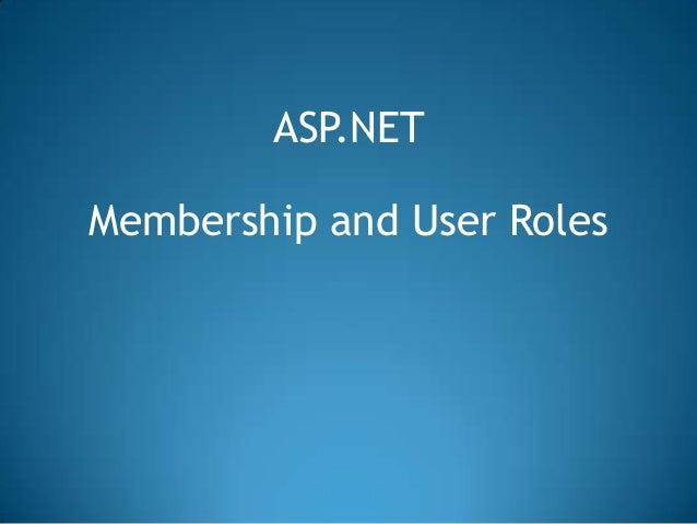 ASP.NETMembership and User Roles