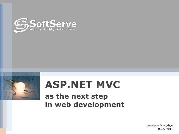 """SoftServe - """"ASP.NET MVC як наступний крок у розвитку технології розробки Web-програм"""""""