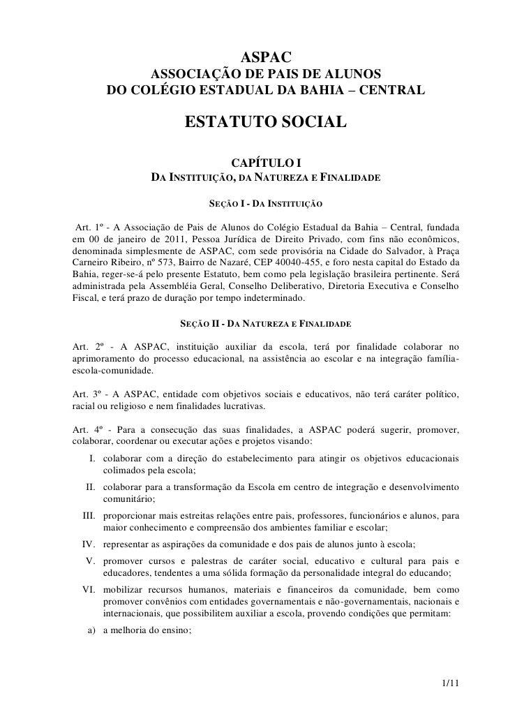 ASPAC             ASSOCIAÇÃO DE PAIS DE ALUNOS        DO COLÉGIO ESTADUAL DA BAHIA – CENTRAL                           EST...
