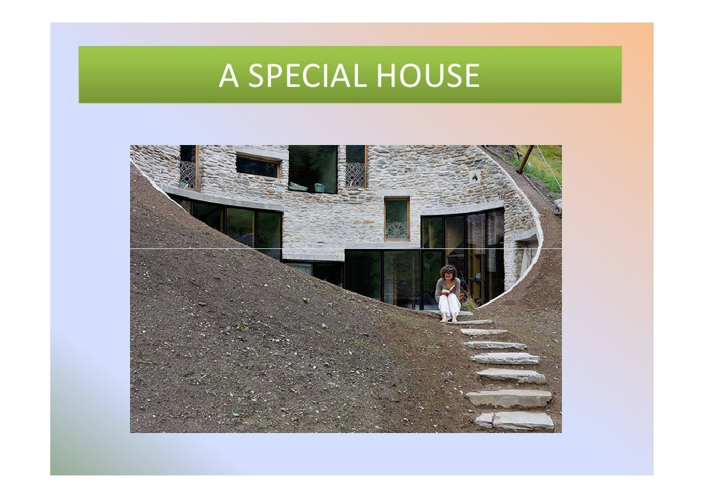 A Special House
