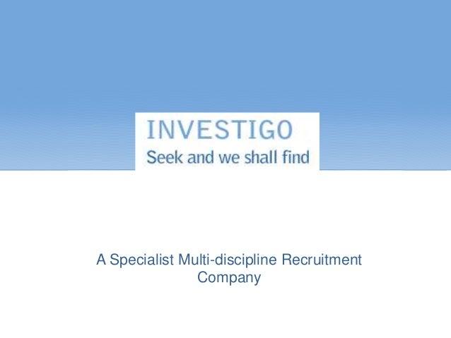 A Specialist Multi-discipline Recruitment               Company