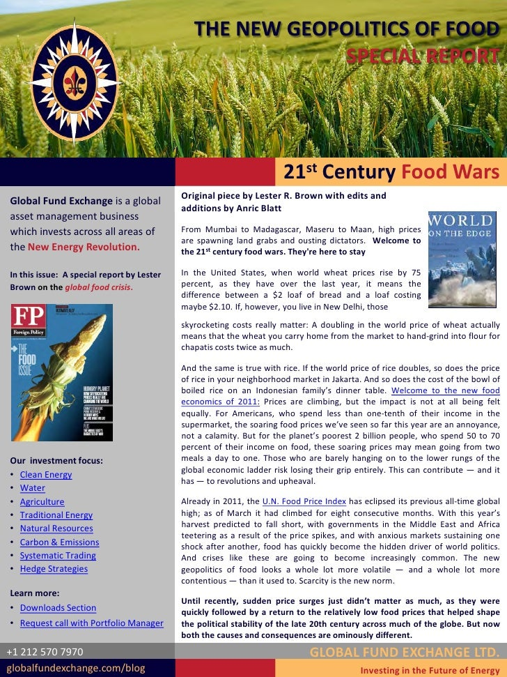 THE NEW GEOPOLITICS OF FOOD                                                           SPECIAL REPORT                      ...