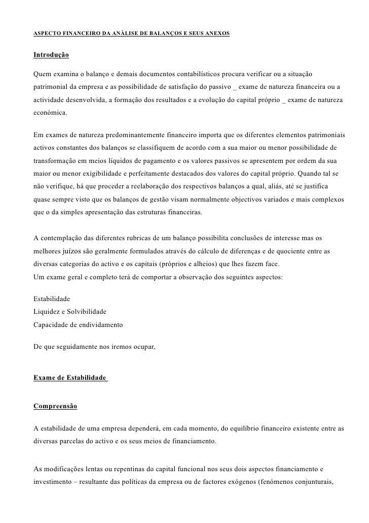 ASPECTO FINANCEIRO DA ANÀLISE DE BALANÇOS E SEUS ANEXOS   Introdução  Quem examina o balanço e demais documentos contabilí...