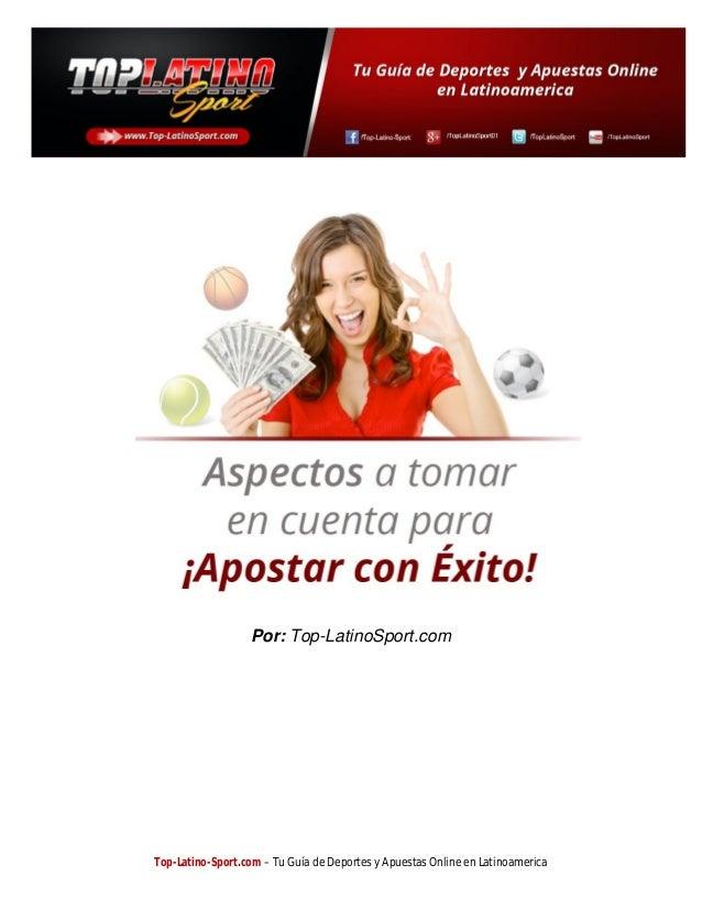 Por: Top-LatinoSport.com  Top-Latino-Sport.com – Tu Guía de Deportes y Apuestas Online en Latinoamerica