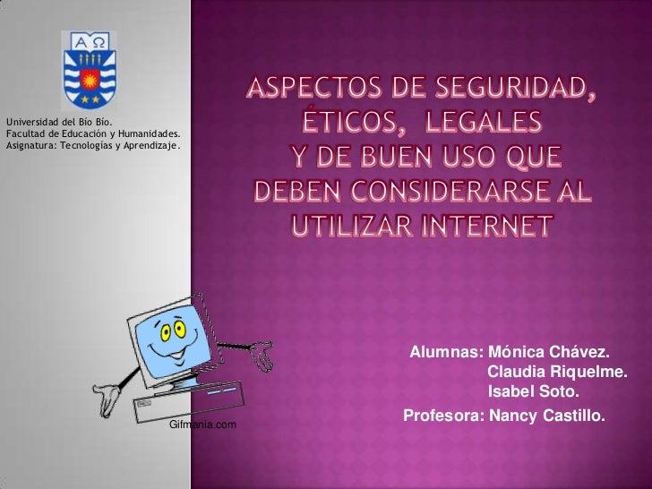 Aspectos de seguridad, éticos y legales de internet.