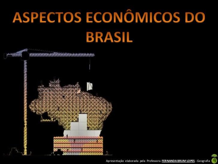 Aspectos econômicos do brasil