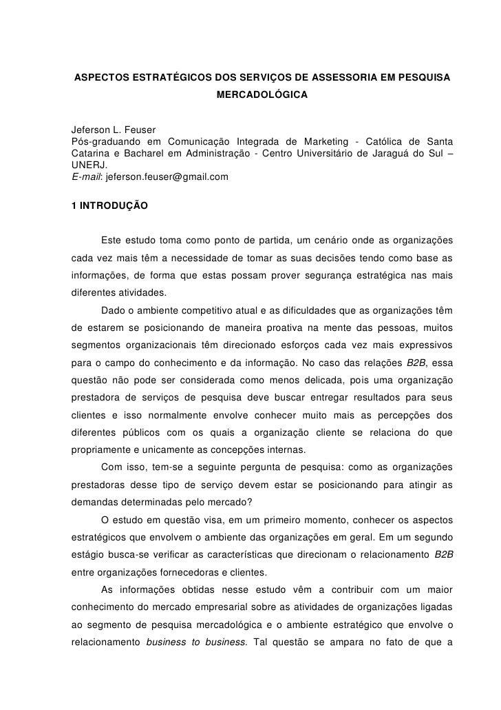ASPECTOS ESTRATÉGICOS DOS SERVIÇOS DE ASSESSORIA EM PESQUISA                               MERCADOLÓGICAJeferson L. Feuser...