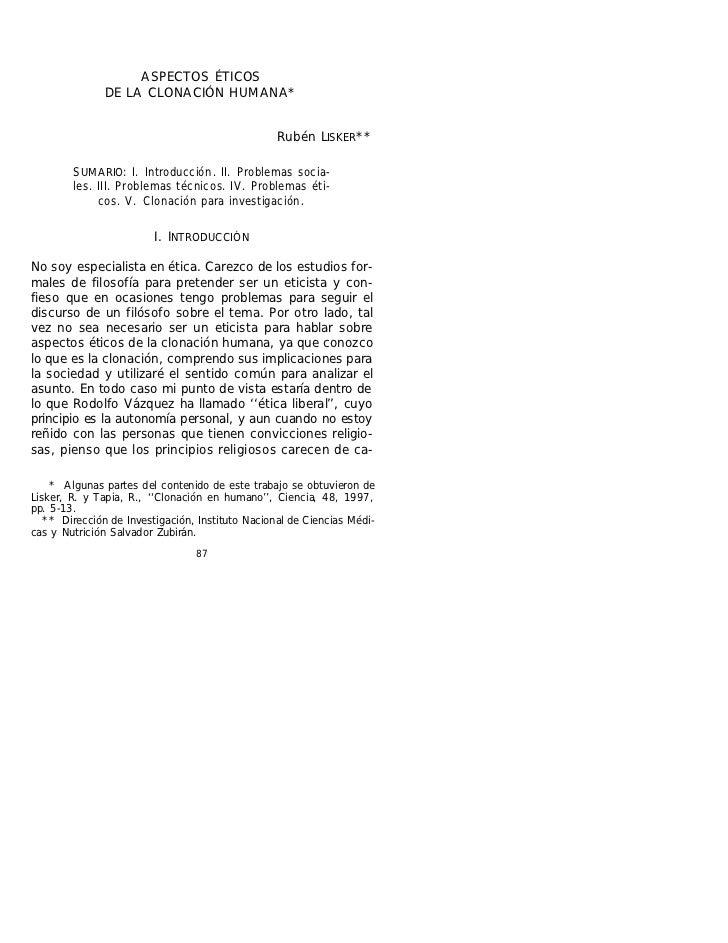 ASPECTOS ÉTICOS               DE LA CLONACIÓN HUMANA*                                                  Rubén LISKER **    ...