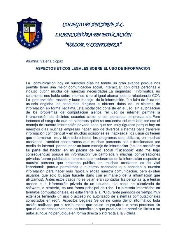 """COLEGIO PLANCARTE A.C. LICENCIATURA EN EDUCACIÓN """"VALOR Y CONFIANZA"""" Alumna: Valeria cidpaz ASPECTOS ÉTICOS LEGALES SOBRE ..."""