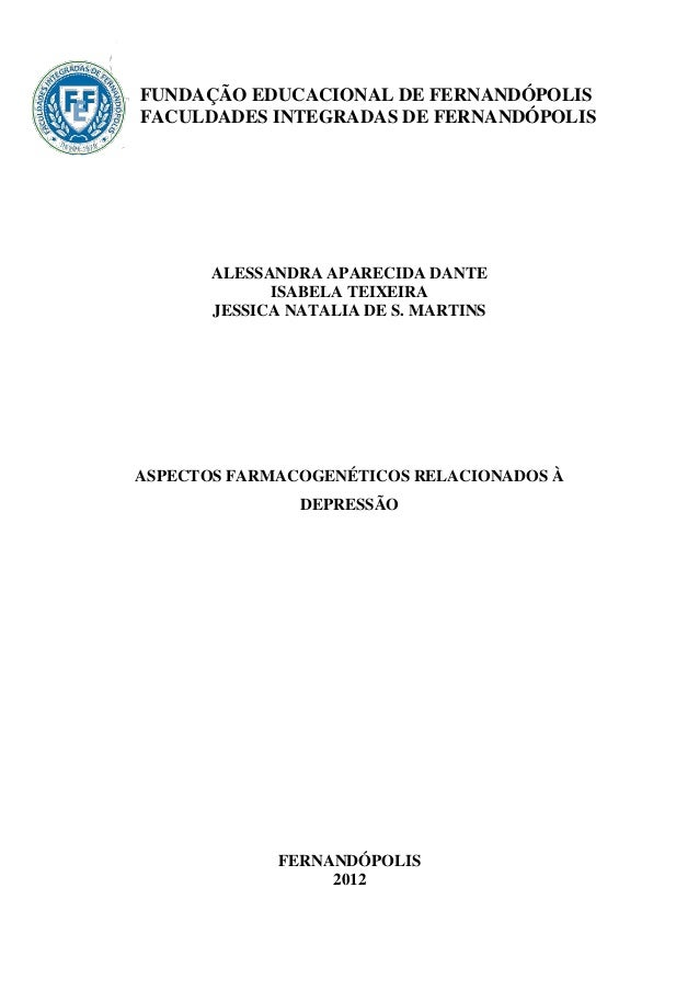 FUNDAÇÃO EDUCACIONAL DE FERNANDÓPOLISFACULDADES INTEGRADAS DE FERNANDÓPOLIS       ALESSANDRA APARECIDA DANTE             I...