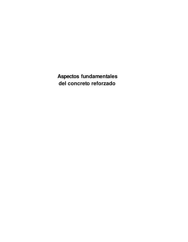 Aspectos fundamentales del concreto reforzado (cuevas)