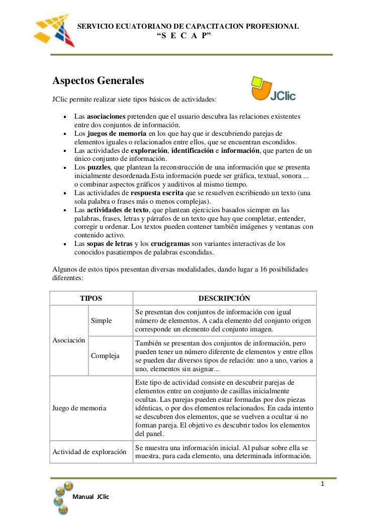 4048125-1905Aspectos Generales<br />JClic permite realizar siete tipos básicos de actividades: <br />Las asociaciones pret...