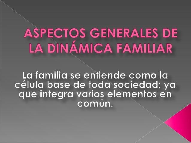 LA FAMILIA PUEDE CAMBIAR LA   LAS RELACIONES FAMILIARES   SOCIEDAD Y LA CULTURA          UNEN A LA FAMILIA