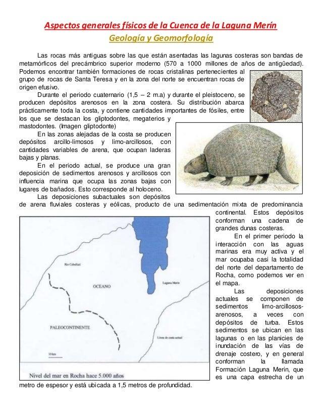 Aspectos generales físicos de la Cuenca de la Laguna Merín Geología y Geomorfología Las rocas más antiguas sobre las que e...