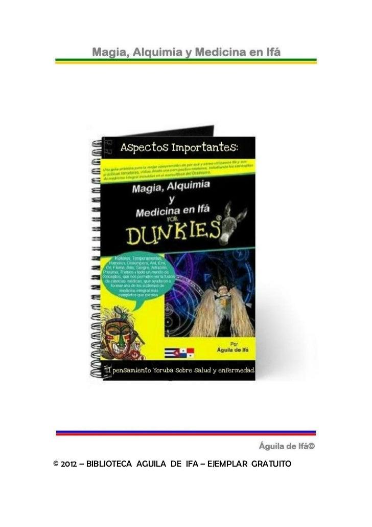 © 2012 – BIBLIOTECA AGUILA DE IFA – EJEMPLAR GRATUITO
