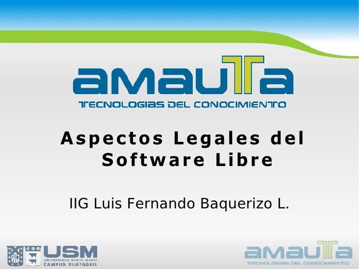 Aspectos Legales del Software Libre