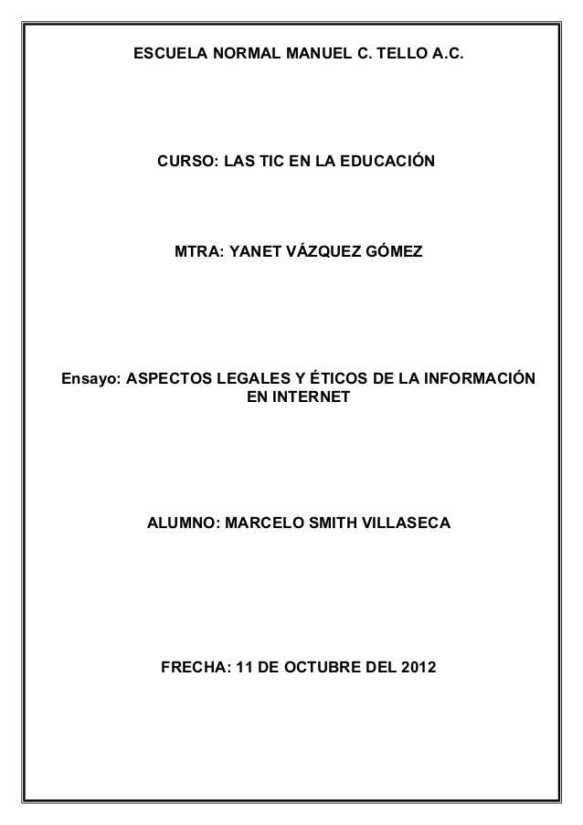 ESCUELA NORMAL MANUEL C. TELLO A.C.          CURSO: LAS TIC EN LA EDUCACIÓN            MTRA: YANET VÁZQUEZ GÓMEZEnsayo: AS...
