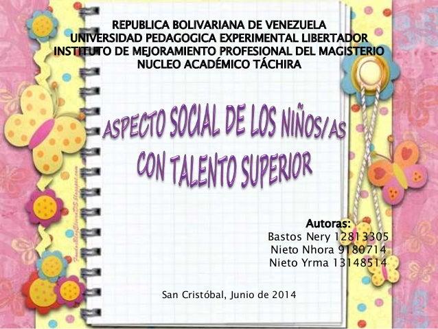 REPUBLICA BOLIVARIANA DE VENEZUELA UNIVERSIDAD PEDAGOGICA EXPERIMENTAL LIBERTADOR INSTITUTO DE MEJORAMIENTO PROFESIONAL DE...