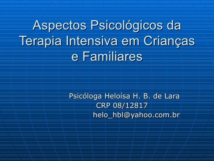 Aspectos PsicolóGicos Da Terapia Intensiva Em CriançAs E Familiares